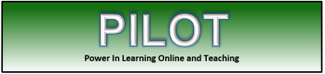PILOT - Power In Learning Online and Teaching